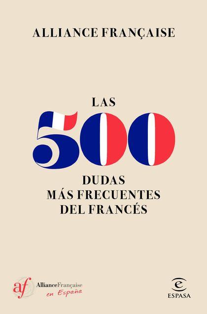 LAS 500 DUDAS MÁS FRECUENTES DEL FRANCÉS.