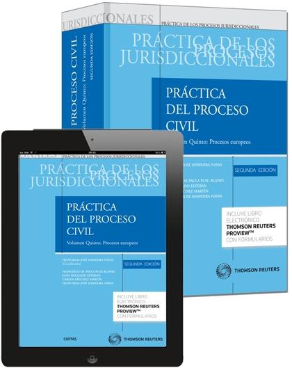PRÁCTICA DEL PROCESO CIVIL. TOMO I. VOLUMEN 5º. PROCESOS EUROPEOS (PAPEL + E-BOO. (VER EN OBSER