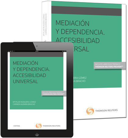 MEDIACIÓN Y DEPENDENCIA. ACCESIBILIDAD UNIVERSAL (PAPEL + E-BOOK).