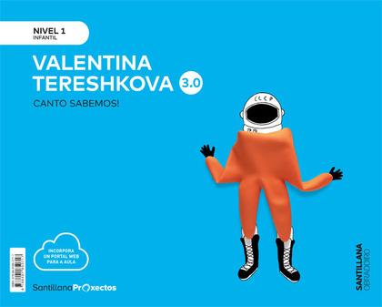 CANTO SABEMOS NIVEL 1 VALENTINA TERESHKOVA 3.0.