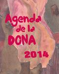 AGENDA DE LA DONA 2014.