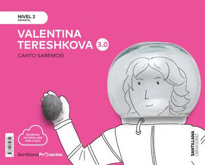 CANTO SABEMOS NIVEL 2 VALENTINA TERESHKOVA 3.0.