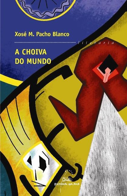A CHOIVA DO MUNDO