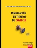 ANUARIO CIDOB DE LA INMIGRACION NUEVA EPOCA 2020: INMIGRACION EN