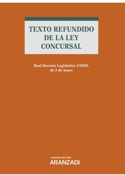 TEXTO REFUNDIDO DE LA LEY CONCURSAL.