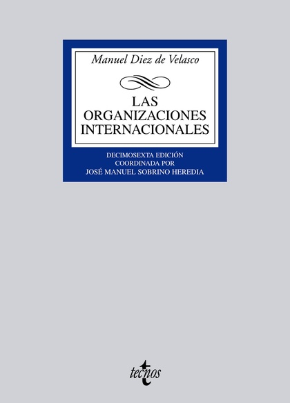 LAS ORGANIZACIONES INTERNACIONALES