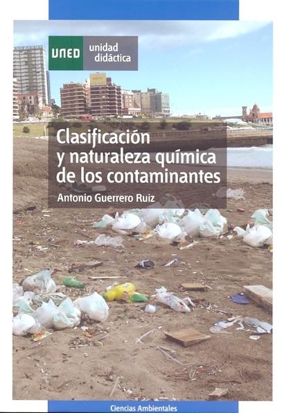 CLASIFICACIÓN Y NATURALEZA QUÍMICA DE LOS CONTAMINANTES