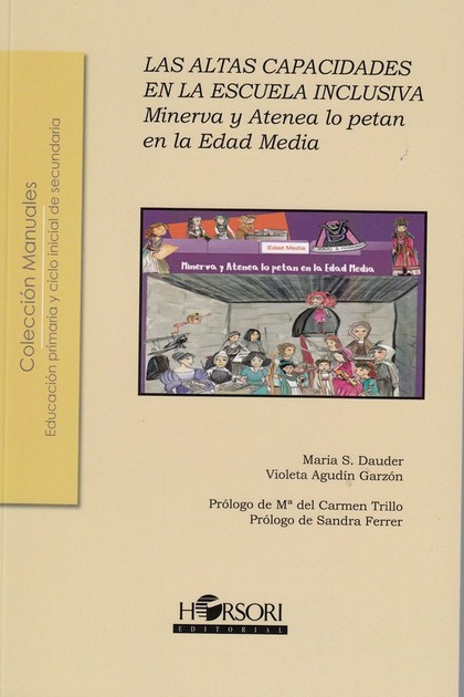 MINERVA Y ATENEA LO PETAN EN LA EDAD MEDIA. LAS ALTAS CAPACIDADES EN LA ESCUELA.