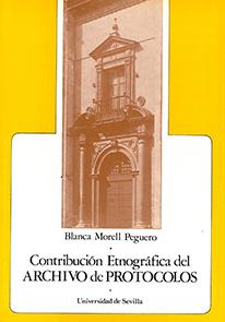CONTRIBUCIÓN ETNOGRÁFICA DEL ARCHIVO DE PROTOCOLOS