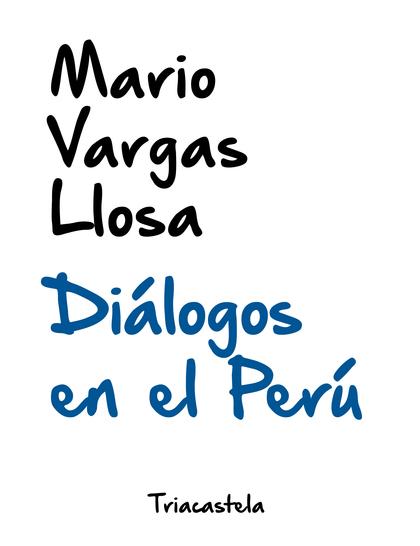 DIÁLOGOS EN EL PERÚ. EDICIÓN DE JORGE COAGUILA