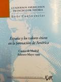 ESPAÑA Y LOS VALORES ÉTICOS EN LA FORMACIÓN DE AMÉRICA.