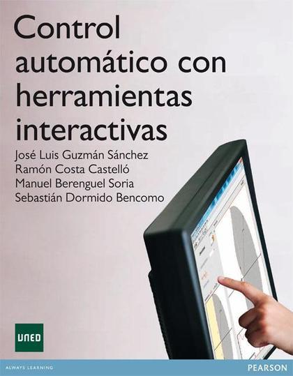 CONTROL AUTOMÁTICO CON HERRAMIENTAS INTERACTIVAS (E-BOOK)