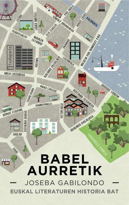 BABEL AURRETIK. EUSKAL LITERATUREN HISTORIA BAT