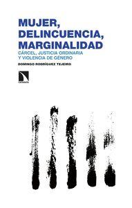 MUJER DELINCUENCIA MARGINALIDAD                                                 CARCEL, JUSTICI