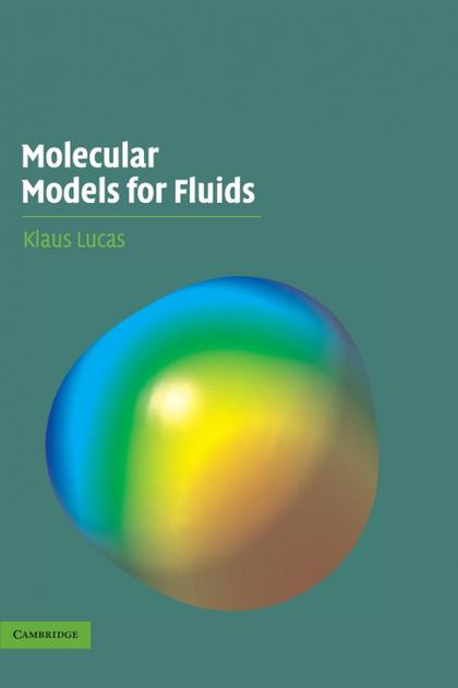 MOLECULAR MODELS FOR FLUIDS
