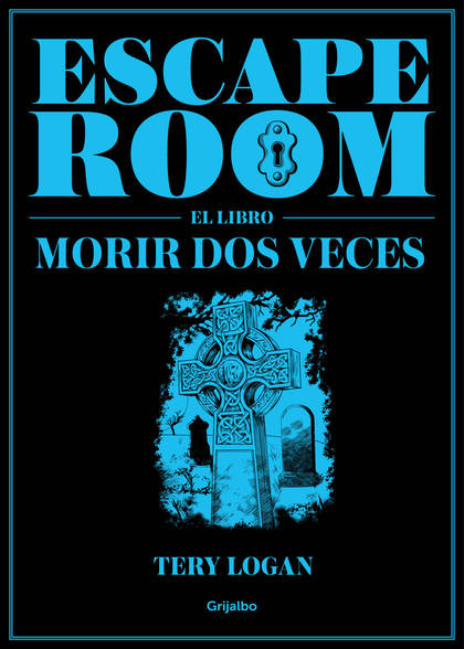 ESCAPE ROOM. EL LIBRO. MORIR DOS VECES
