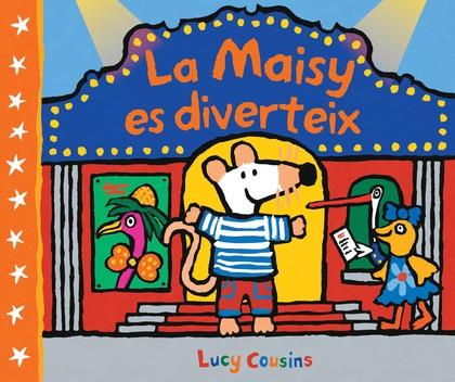 LA MAISY ES DIVERTEIX (MAISY. TOT CARTRÓ)