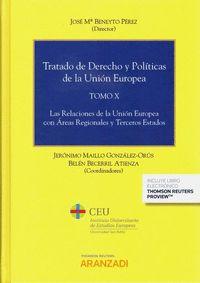 TRATADO DE DERECHO Y POLÍTICAS DE LA UNIÓN EUROPEA (TOMO X) (PAPEL + E-BOOK). LAS RELACIONES DE