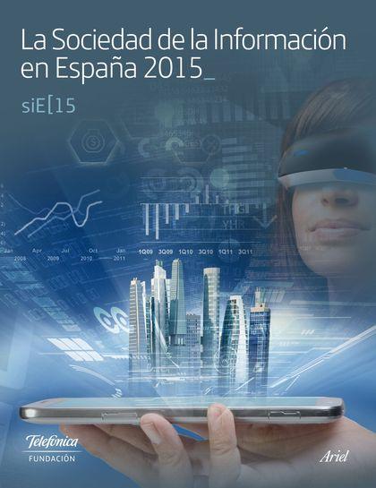 LA SOCIEDAD DE LA INFORMACIÓN EN ESPAÑA 2015.