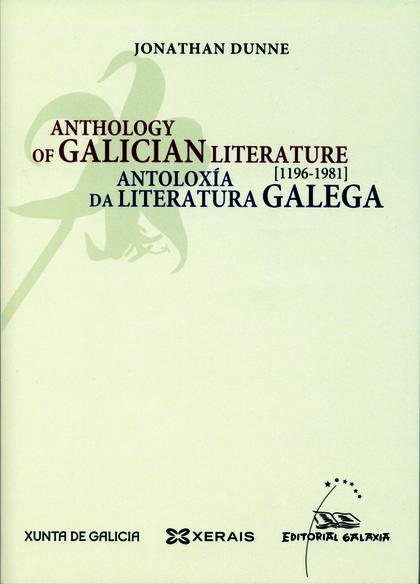 ANTOLOXÍA DA LITERATURA GALEGA, 1196-1981