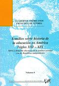 ESTUDIOS SOBRE HISTORIA DE LA EDUCACIÓN EN AMÉRICA (SIGLOS XVI-XIX) : OFERTA Y DEMANDA EDUCATIV