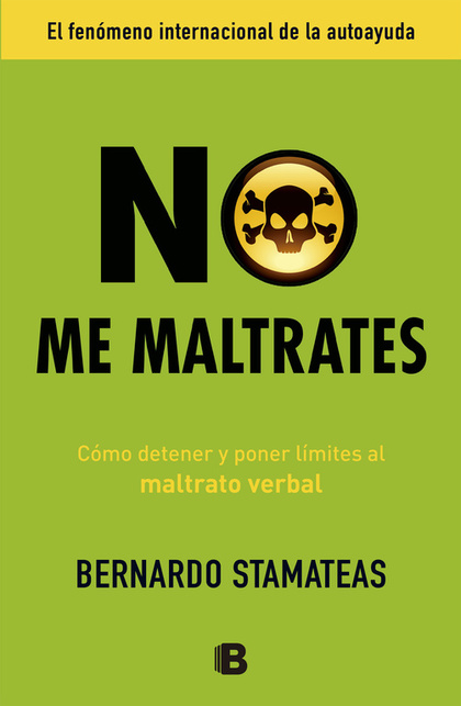 NO ME MALTRATES