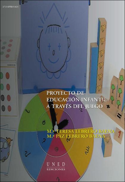 PROYECTO DE EDUCACIÓN INFANTIL A TRAVÉS DEL JUEGO.