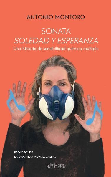 SONATA SOLEDAD Y ESPERANZA. UNA HISTORIA DE SENSIBILIDAD QUÍMICA MÚLTIPLE