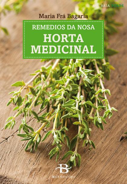 REMEDIOS DA NOSA HORTA MEDICINAL.