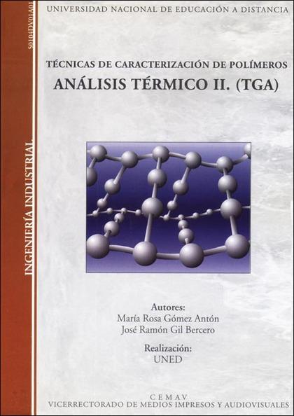 TÉCNICAS DE CARACTERIZACIÓN DE POLÍMEROS : ANÁLISIS TÉRMICO II (TGA)