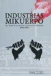 INDUSTRIAS MIKUERPO. UN PROYECTO DE GESTIÓN CULTURAL INDEPENDIENTE (1994-1999)