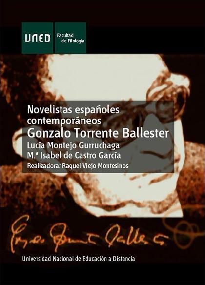 NOVELISTAS ESPAÑOLES CONTEMPORÁNEOS. GONZALO TORRENTE BALLESTER