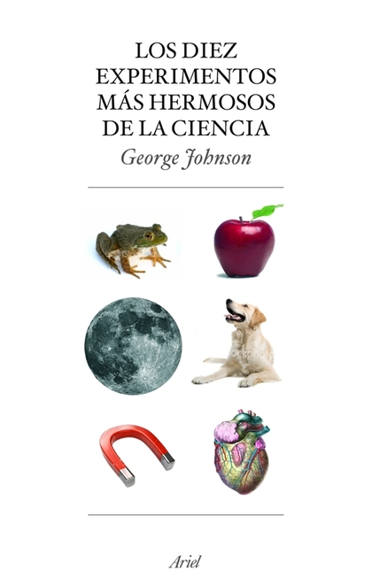 LOS DIEZ EXPERIMENTOS MÁS HERMOSOS DE LA CIENCIA