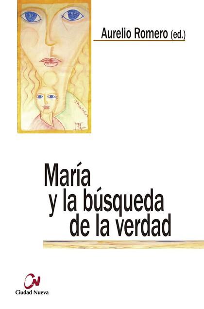 MARIA Y LA BUSQUEDA DE LA VERDAD
