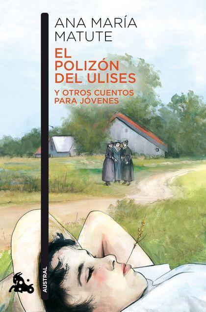 EL POLIZÓN DEL ULISES Y OTROS CUENTOS PARA JÓVENES.