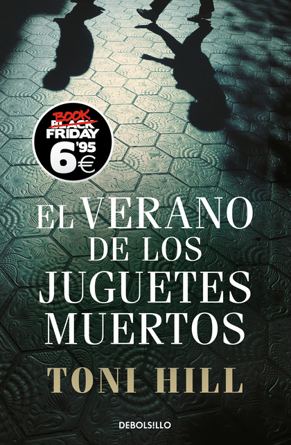 EL VERANO DE LOS JUGUETES MUERTOS (INSPECTOR SALGADO 1).