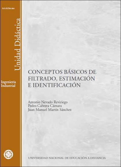 CONCEPTOS BÁSICOS DE FILTRADO, ESTIMACIÓN E IDENTIFICACIÓN