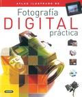 ATLAS ILUSTRADO DE FOTOGRAFÍA DIGITAL PRÁCTICA