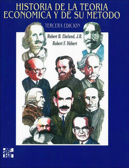 HISTORIA DE LA TEORIA ECONOMICA Y DE SU METODO