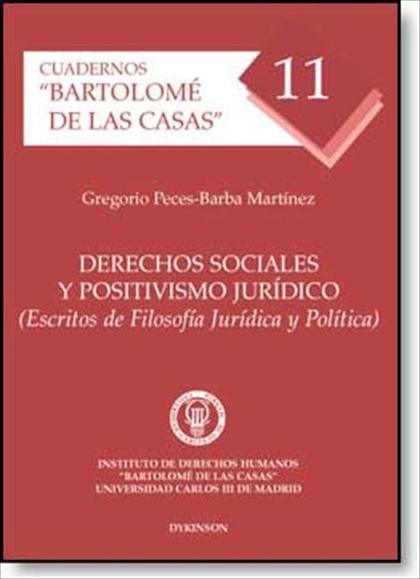 DERECHOS SOCIALES Y POSITIVISMO JURÍDICO : (ESCRITOS DE FILOSOFÍA JURÍDICA Y POLÍTICA)