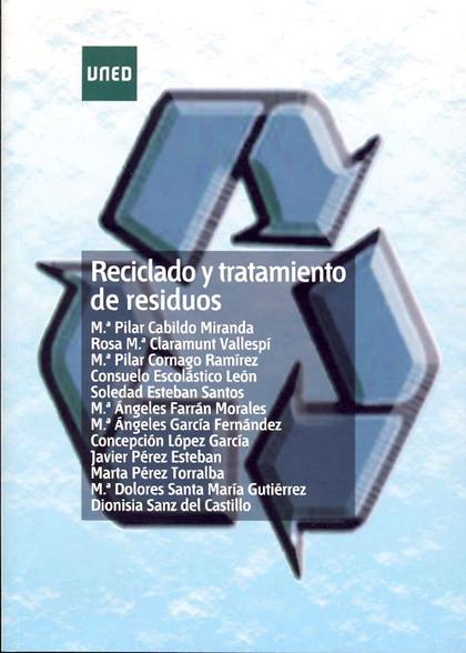 RECICLADO Y TRATAMIENTO DE RESIDUOS.