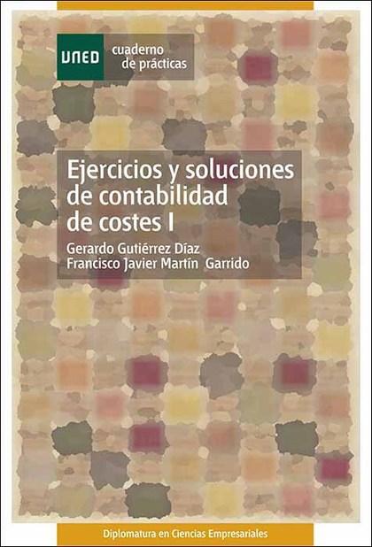 EJERICICIOS Y SOLUCIONES DE CONTABILIDAD DE COSTES I