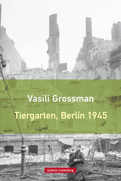 TIERGARTEN, BERLÍN 1945- EBOOK.