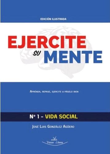 EJERCITE SU MENTE Nº1 - VIDA SOCIAL.