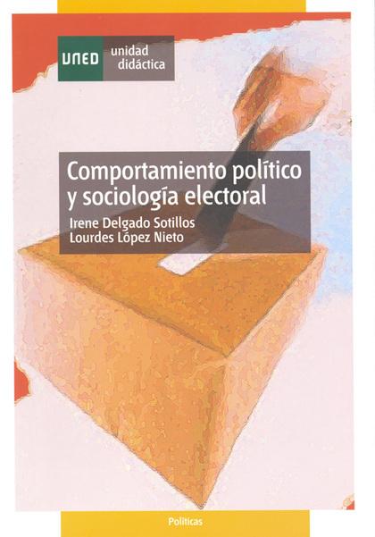 COMPORTAMIENTO POLÍTICO Y SOCIOLOGÍA ELECTORAL