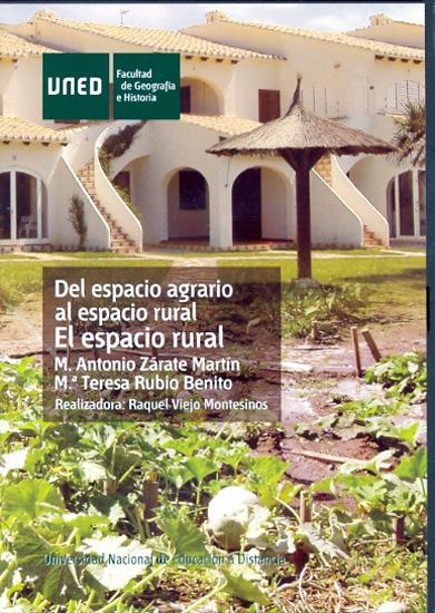 DEL ESPACIO AGRARIO AL ESPACIO RURAL : EL ESPACIO RURAL