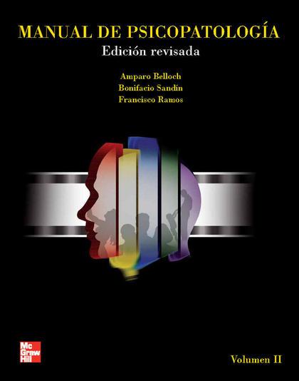 MANUAL DE PSICOPATOLOGÍA. VOL. II. EDICIÓN REVISADA Y ACTUALIZADA.