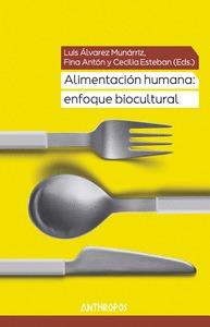 ALIMENTACION HUMANA: ENFOQUE BIOCULTURAL.