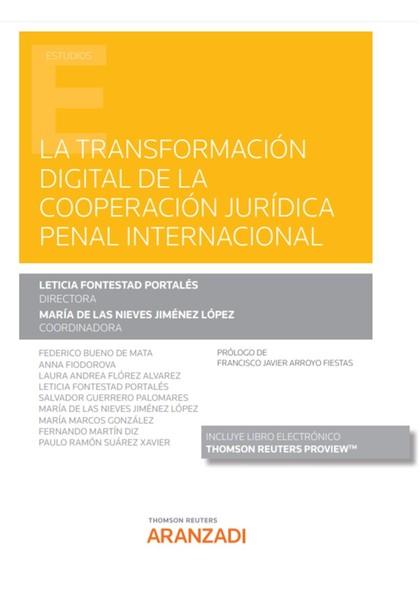 LA TRANSFORMACIÓN DIGITAL DE LA COOPERACIÓN JURÍDICA PENAL INTERNACIONAL (PAPEL.