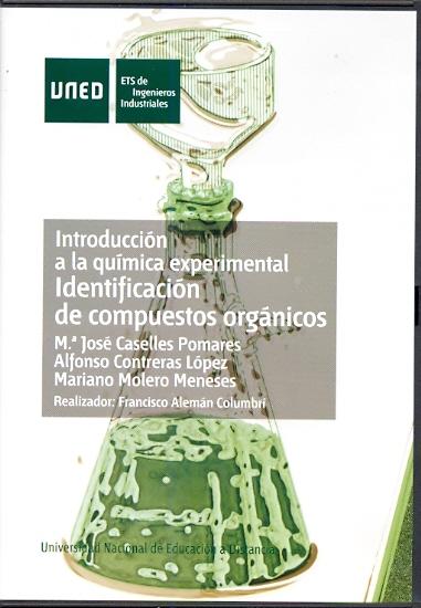 INTRODUCCIÓN A LA QUÍMICA EXPERIMENTAL : IDENTIFICACIÓN DE COMPUESTOS ORGÁNICOS